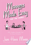 Manners Made Easy For The Family book