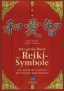 Das gro  e Buch der Reiki Symbole