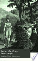 Lettres à Emilie sur la mythologie