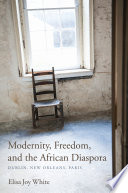 Modernity  Freedom  and the African Diaspora