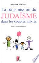 La transmission du juda  sme dans les couples mixtes