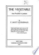 The Vegetable  Or  From President to Postman Book PDF