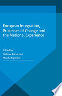 European Integration  Processes of Change and the National Experience