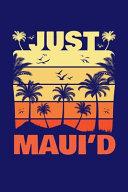 Just Maui D