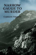Narrow Gauge to Murder: (a Golden-Age Mystery Reprint) The Surface When A Professor Starts