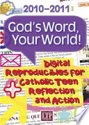 God's Word, Your World! 2010-2011 : ...