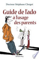 Guide de l ado    l usage des parents