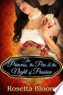 The Princess  the Pea  and the Night of Passion