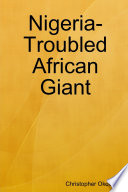 Nigeria  troubled African Giant