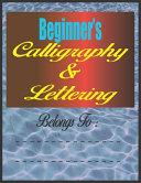 Beginner S Calligraphy Lettering