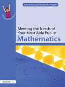 Meeting the Needs of Your Most Able Pupils: Mathematics