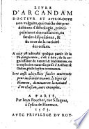 Livre D' Arcandam Doctevr Et Astrologve non vulgaire, qui traicte des predictions d'Astrologie, principalement des naissances, ou fatales dispositions, & du iour de la natiuité des enfans (etc.)