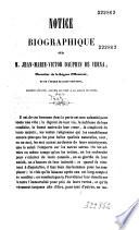 Notice biographique sur M. Jean-Marie-Victor Dauphin de Verna, chevalier de la Légion d'honneur et de l'Ordre de Saint-Grégoire, ancien député, ancien adjoint à la mairie de Lyon