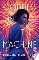 Goddess in the Machine Book PDF