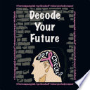 Decode Your Future
