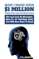 How I Made Over 1 Million Using The Law Of Attraction
