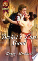 Becket s Last Stand  Mills   Boon Superhistorical