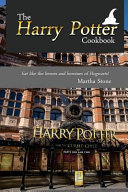 The Harry Potter Cookbook : and sometimes gory sounding treats as...