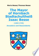The Mayor of Hornbach Stadtschultheiss Isaac Besse (1652-1725)