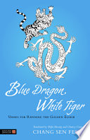 Blue Dragon  White Tiger