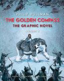 The Golden Compass Graphic Novel, Volume 2 Book