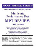 Rigos Primer Series Uniform Bar Exam  Ube  Multistate Performance Test  Mpt  Review