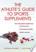 The Athlete s Guide to Sports Supplements