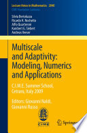 Multiscale and Adaptivity  Modeling  Numerics and Applications