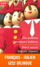 illustration Bilingue français-italien : Dix auteurs classiques italiens - Dieci autori italiani classici