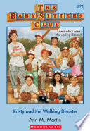 The Baby Sitters Club 20 Kristy And The Walking Disaster book