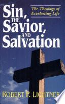 Sin  the Savior  and Salvation Book PDF