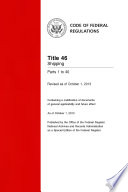 Title 46 Shipping Parts 1 to 40 (Revised as of October 1, 2013)