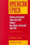 American Epoch: War, reform, and society