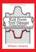 Roll Form Tool Design