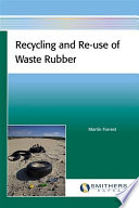 Recycling and Re use of Waste Rubber