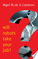 Will Robots Take Your Job   A Plea for Consensus
