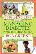 The Best Life Guide to Managing Diabetes and Pre Diabetes