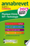 Annales Annabrevet 2017 Physique chimie SVT Technologie 3e