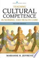 Teaching Cultural Competence in Nursing and Health Care  Second Edition