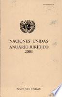 Anuario Jurídico de las Naciones Unidas 2001