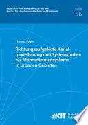 Richtungsaufgelöste Kanalmodellierung und Systemstudien für Mehrantennensysteme in urbanen Gebieten
