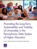 Promoting the Long-Term Sustainability and Viability of Universities in the Pennsylvania State System of Higher Education