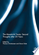 The Maastricht Treaty  Second Thoughts after 20 Years Book PDF