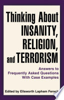 Thinking About Insanity  Religion  and Terrorism