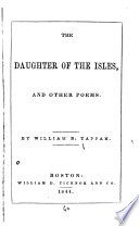 The Daughter of the Isles  and Other Poems