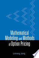 Mathematical Modeling and Methods of Option Pricing