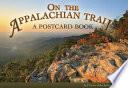 Ebook On the Appalachian Trail: A Postcard Book Epub N.A Apps Read Mobile