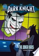 The Joker Virus
