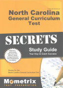 North Carolina General Curriculum Test Secrets Study Guide