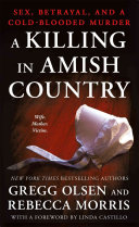 A Killing in Amish Country Content To Live As The Amish Have